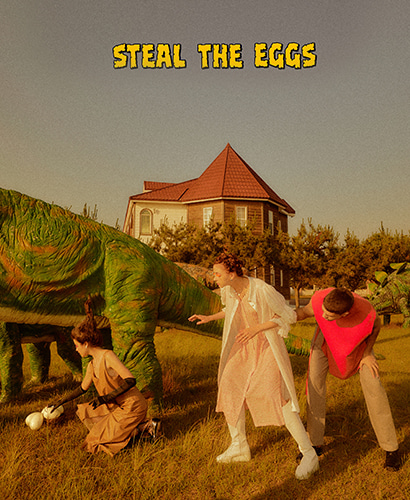 'Steal The Eggs'